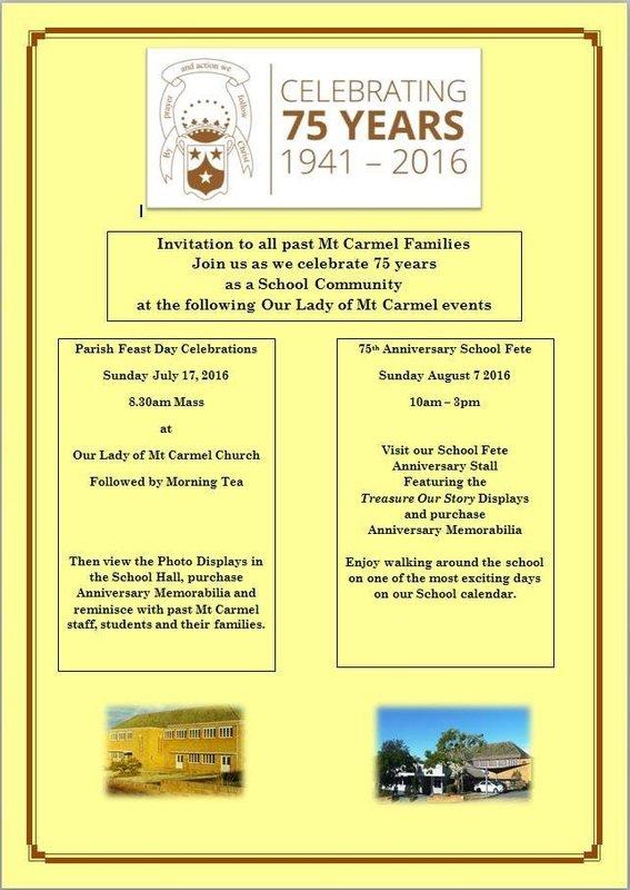 Commemoration 75 Years! Mt Carmel School 1941-2016 - Mt Carmel Fete